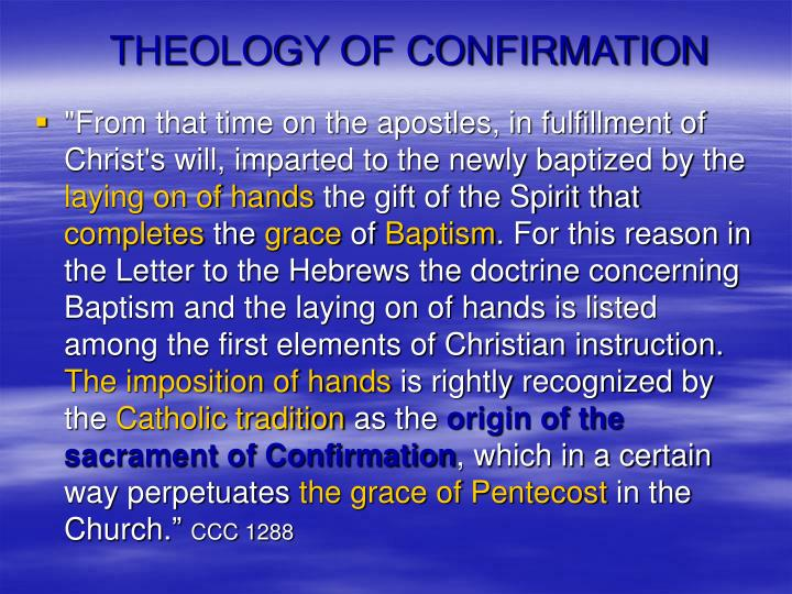 THEOLOGY OF CONFIRMATION