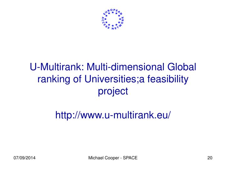 U-Multirank: Multi-dimensional Global ranking of Universities;a feasibility project