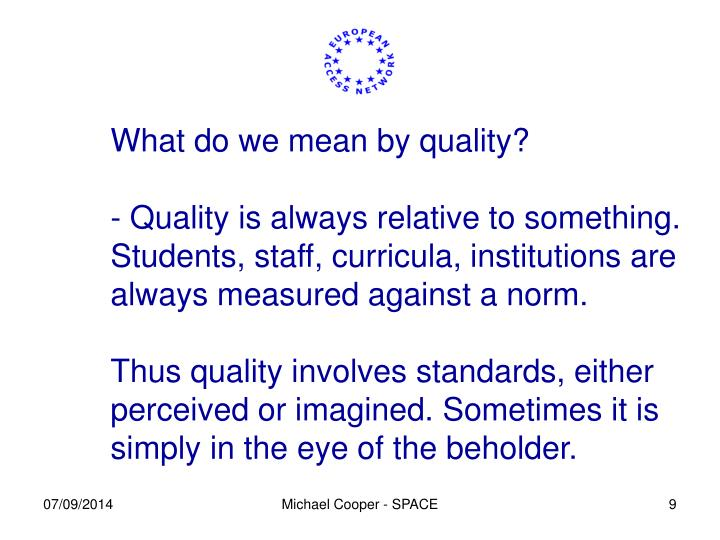 What do we mean by quality?