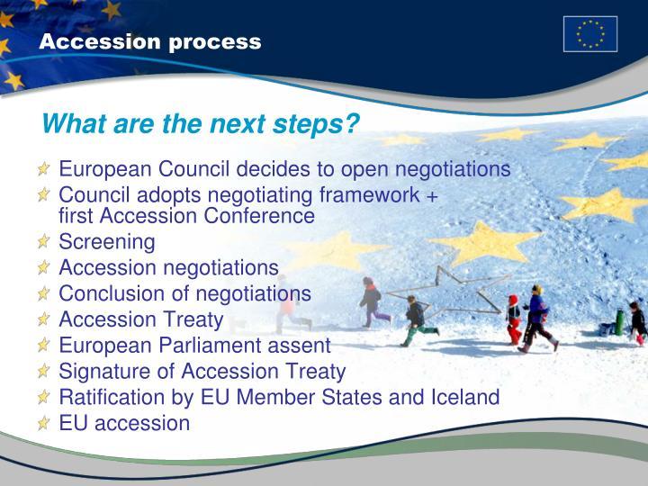 Accession process