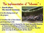 the implementation of schuman 4