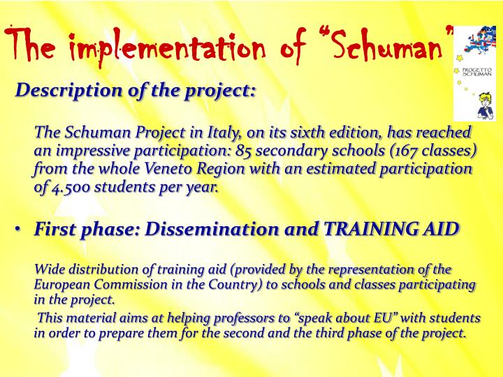 "The implementation of ""Schuman"""