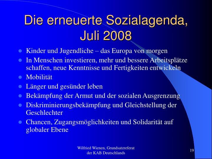 Die erneuerte Sozialagenda, Juli 2008