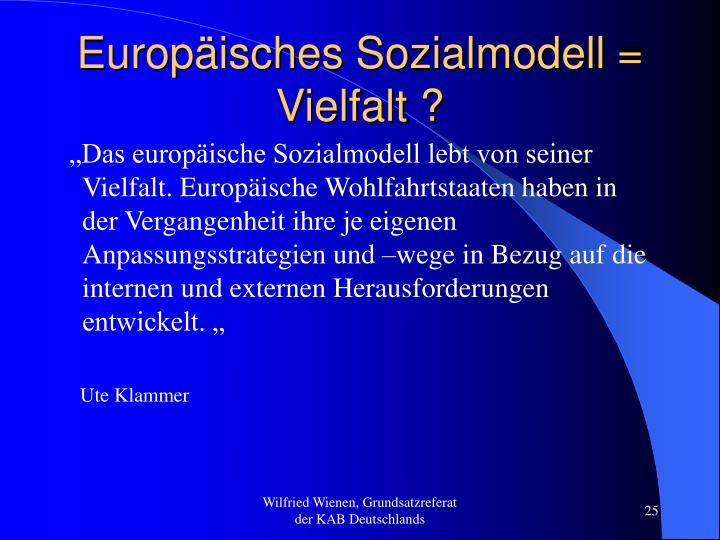 Europäisches Sozialmodell = Vielfalt ?