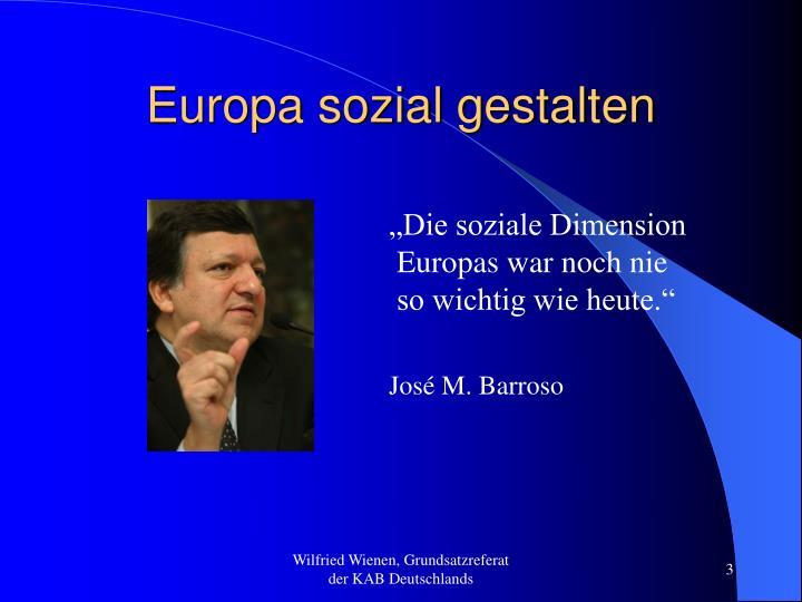 Europa sozial gestalten