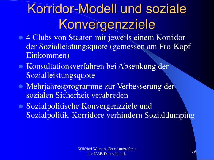 Korridor-Modell und soziale Konvergenzziele