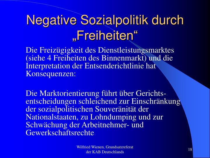 "Negative Sozialpolitik durch ""Freiheiten"""
