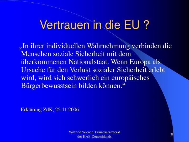 Vertrauen in die EU ?