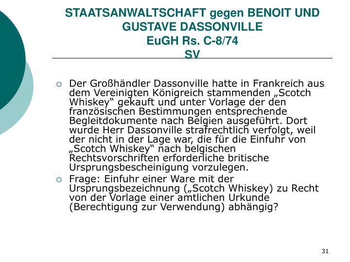 STAATSANWALTSCHAFT gegen BENOIT UND GUSTAVE DASSONVILLE