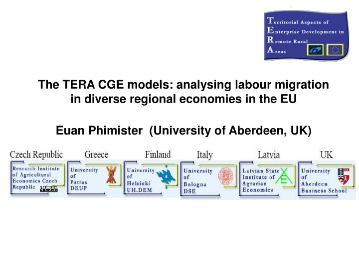 The TERA CGE models: analysing labour migration in diverse regional economies in the EU