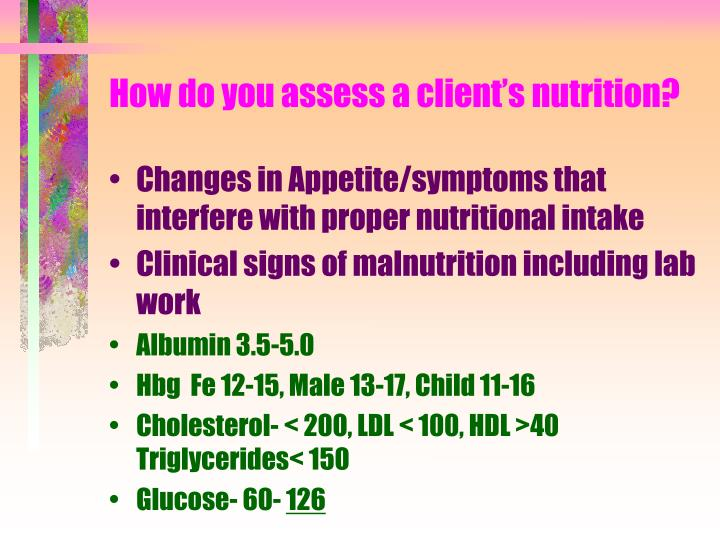 How do you assess a client s nutrition