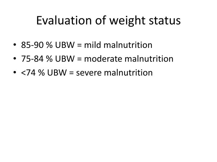 Evaluation of weight status