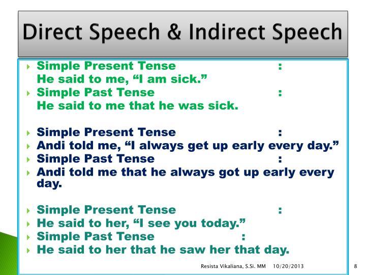 Direct Speech & Indirect Speech