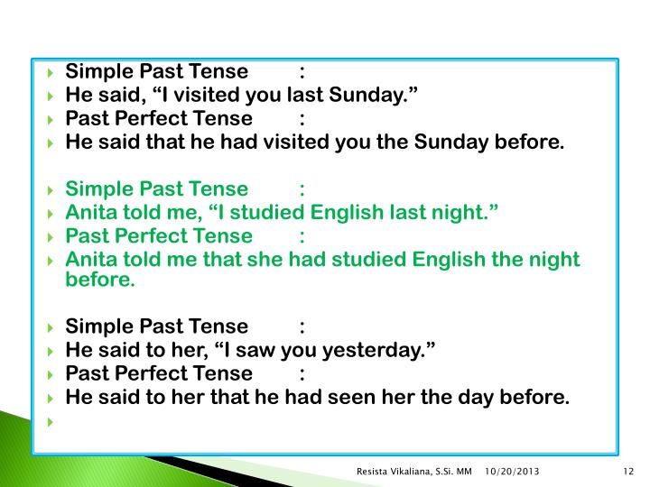 Simple Past Tense: