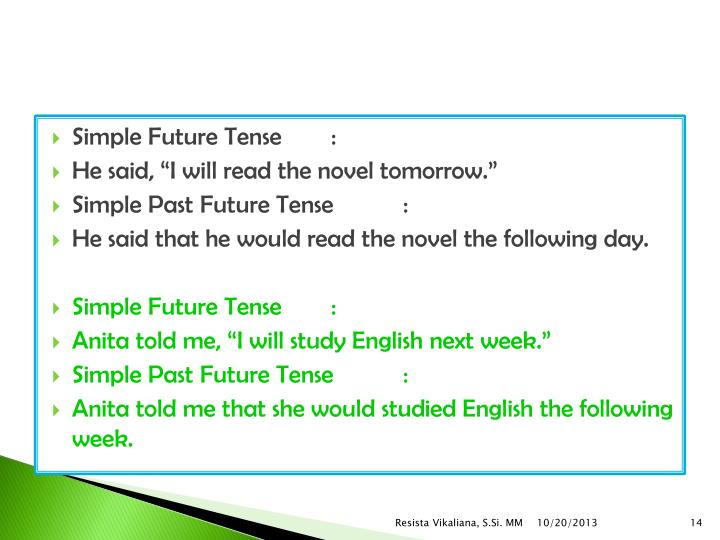 Simple Future Tense:
