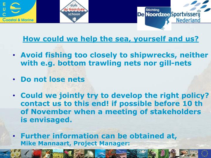How could we help the sea, yourself and us?