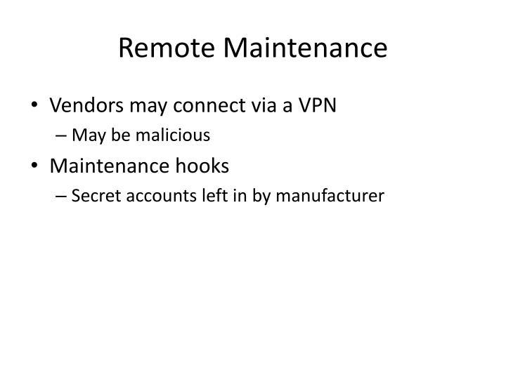 Remote Maintenance