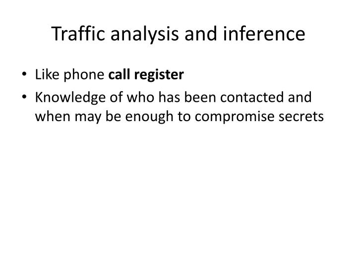 Traffic analysis and inference