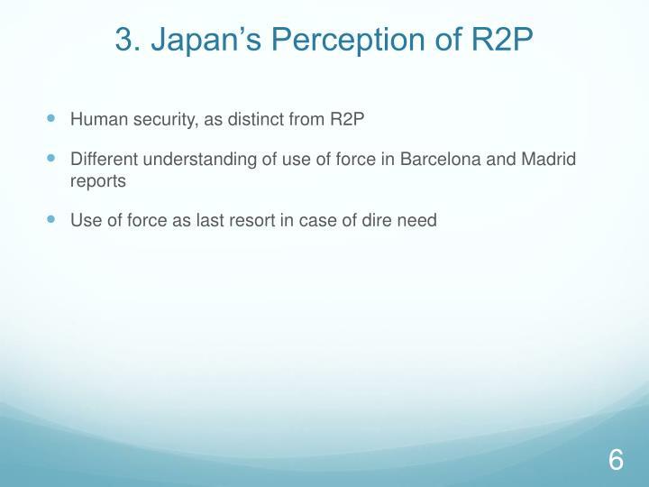 3. Japan's Perception of R2P
