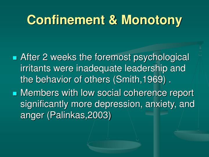 Confinement & Monotony