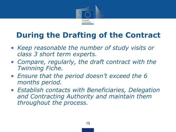 During the Drafting of the Contract