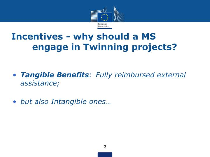 Incentives - why should a MS