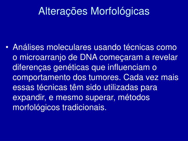 Alterações Morfológicas