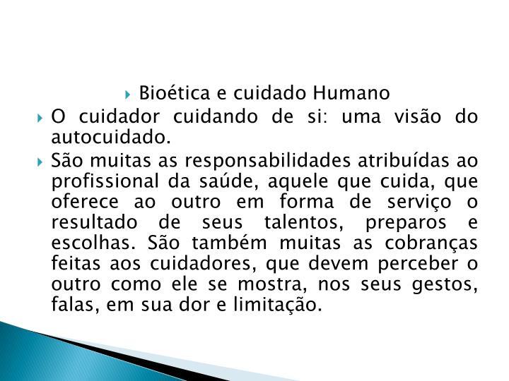 Biotica e cuidado Humano