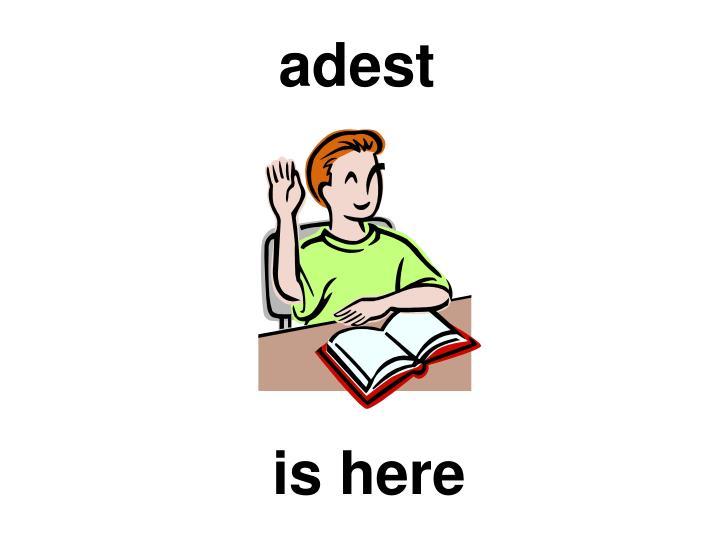 adest