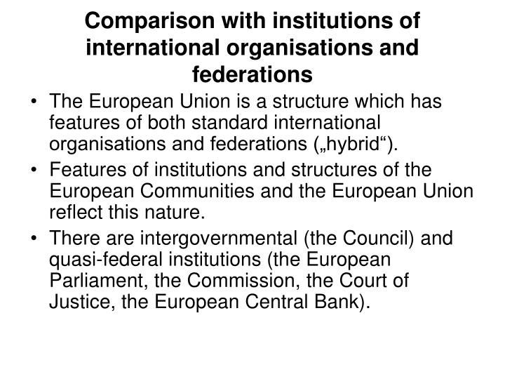 Comparison with institutions of international organisations and federations
