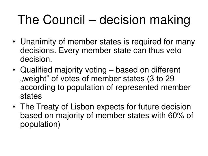 The Council – decision making