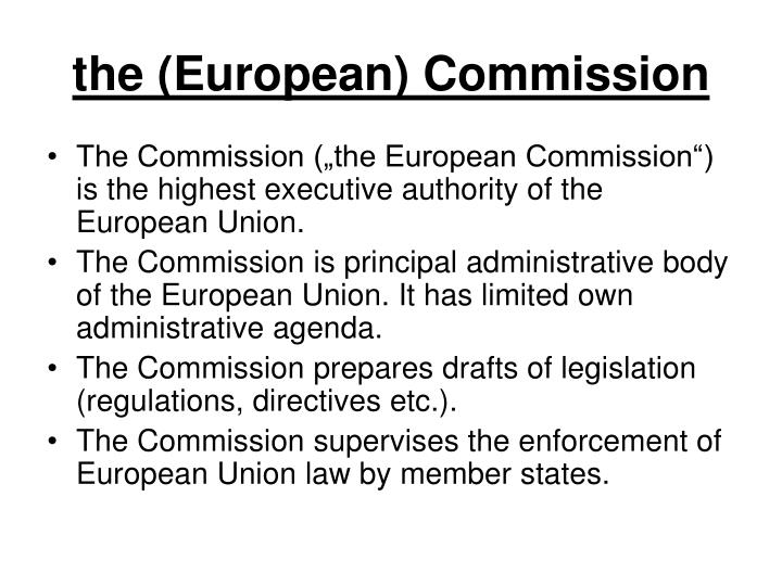 the (European) Commission