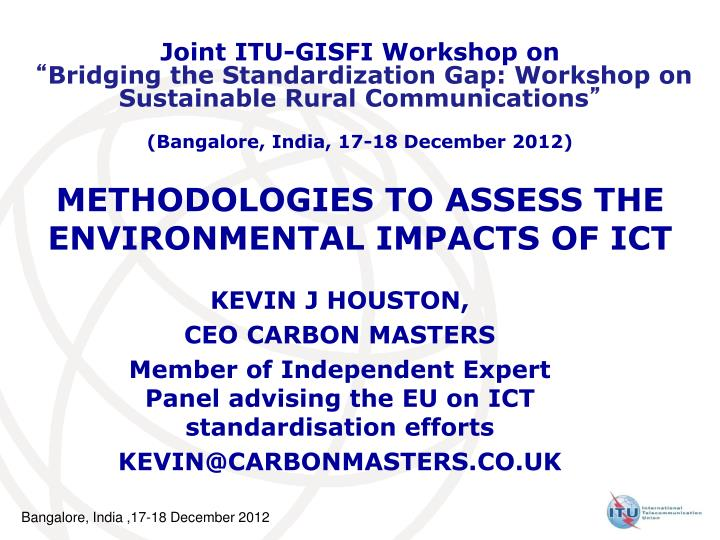 Methodologies to assess the environmental impacts of ict