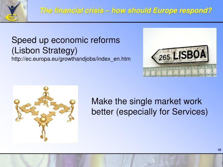 The financial crisis – how should Europe respond?