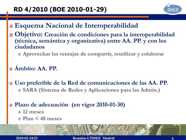 RD 4/2010 (BOE 2010-01-29)