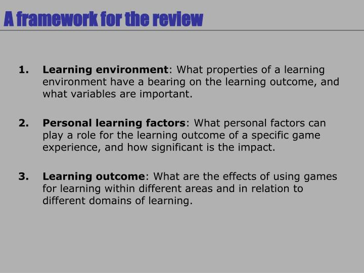 A framework for the review