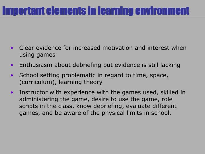 Important elements in learning environment