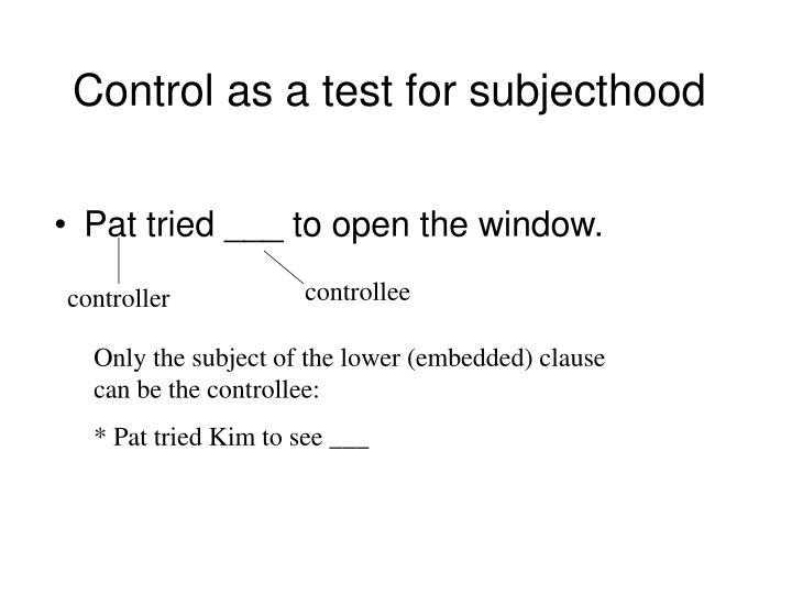 Control as a test for subjecthood