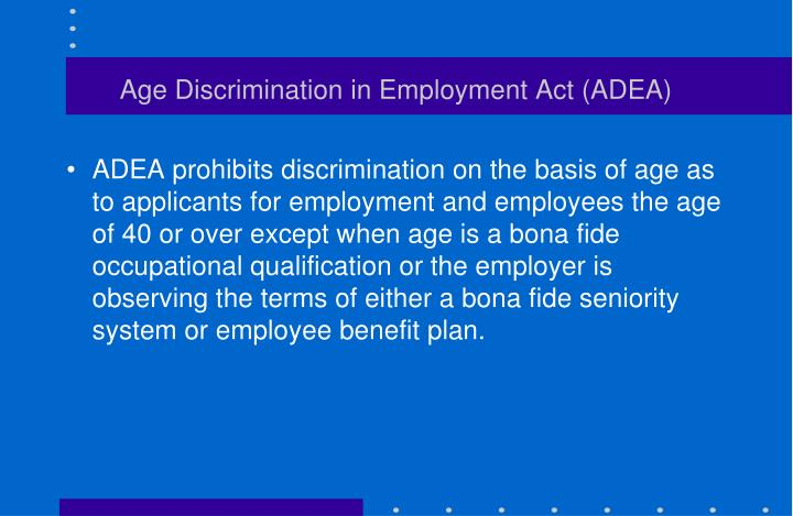 Age Discrimination in Employment Act (ADEA)