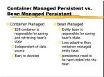 container managed persistent vs bean managed persistent