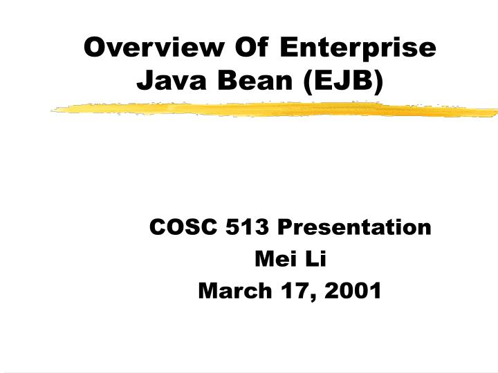 Overview of enterprise java bean ejb