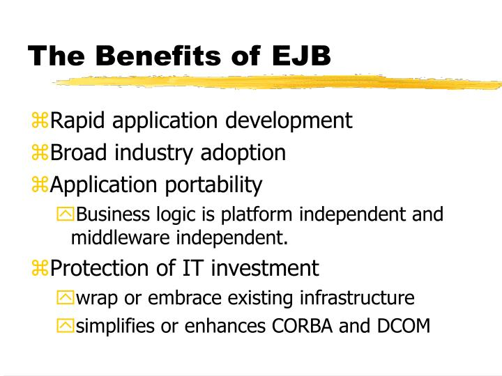 The Benefits of EJB