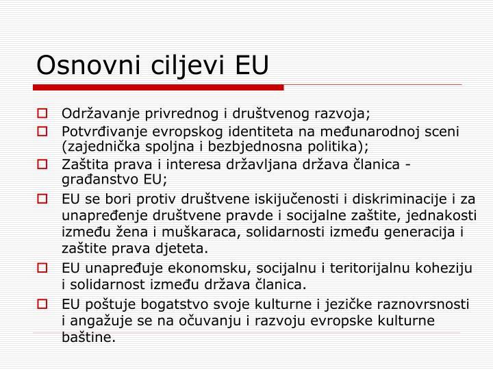 Osnovni ciljevi EU