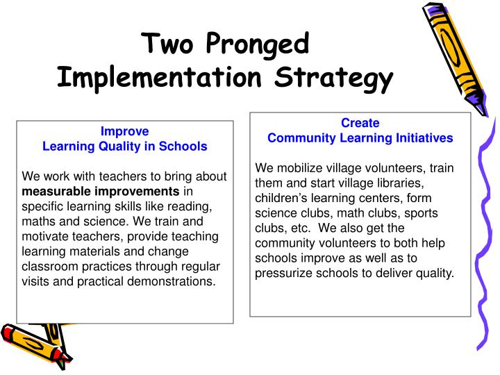 Two Pronged Implementation Strategy