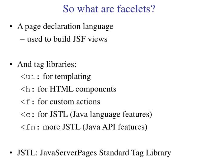 So what are facelets?