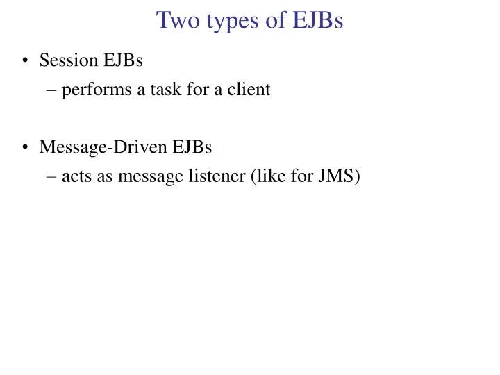 Two types of EJBs