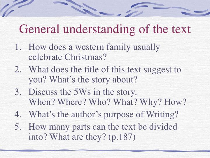 General understanding of the text
