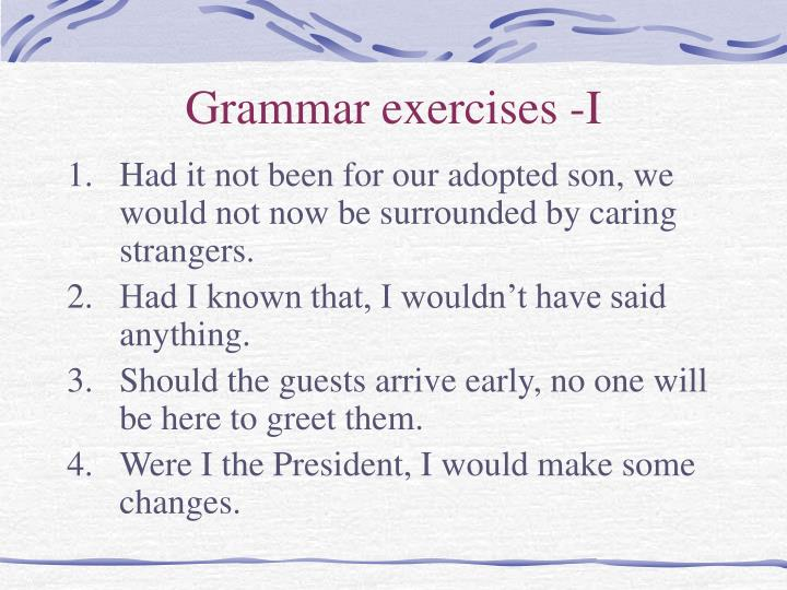 Grammar exercises -I