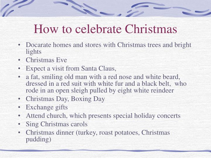 How to celebrate christmas