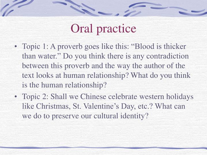 Oral practice